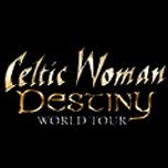 Celtic Woman: The Destiny Tour