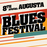 The 8th Annual Augusta Blues Festival- RESCHEDULED